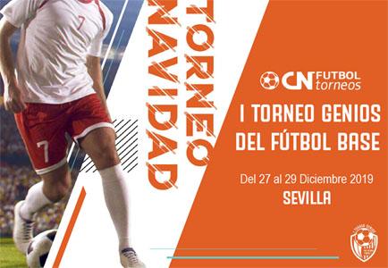 Torneo de Navidad en Sevilla - I Trofeo Genios del fútbol base